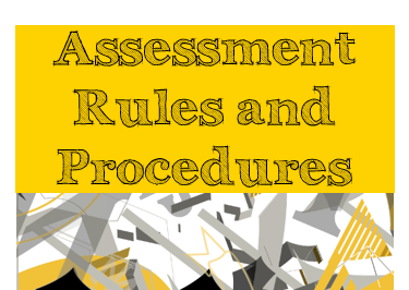 Assessment Rules and Procedures
